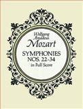 Symphonies Nos. 22-34 in Full Score, Wolfgang Amadeus Mozart, 0486266753