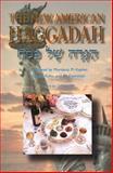 The New American Haggadah 9780874416756