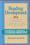 Reading Development in a Second Language : Theoretical, Empirical and Classroom Perspectives, Bernhardt, Elizabeth B., 0893916757