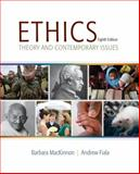 Ethics : Theory and Contemporary Issues, MacKinnon, Barbara and Fiala, Andrew, 1285196759