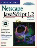 Official Netscape JavaScript Book 1.2, Kent, Peter and Kent, John, 1566046750