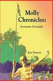 Molly Chronicles Serotonin Serenade, Jim Simons, 1891386751