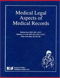 Medical Legal Aspects of Medical Records, Patricia W. Iyer and Barbara J. Levin, 1930056753