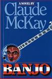 Banjo, Claude McKay, 0156106752