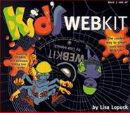 Kid's Web Kit, Lopuck, Lisa, 0201886758