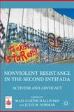 Nonviolent Resistance in the Second Intifada : Activism and Advocacy, , 0230116752