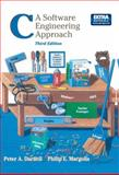 C : A Software Engineering Approach, Darnell, Peter A. and Margolis, Philip E., 0387946756