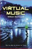 Virtual Music, William M. Duckworth, 0415966752