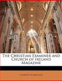 The Christian Examiner and Church of Ireland Magazine, Of Ireland Church of Ireland, 1149866756