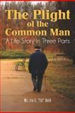The Plight of the Common Man, Ira Delk, 147519675X