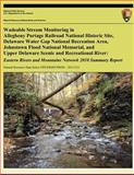 Wadeable Stream Monitoring in Allegheny Portage Railroad National Historic Site, Delaware Water Gap National Recreation Area, Johnstown Flood National Memorial, and Upper Delaware Scenic and Recreational River, Caleb Tzilkowski and Andrew Weber, 1492166758