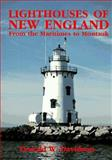 Lighthouse of New England from the Maritimes to Montauk, Donald W. Davidson, 1555216757
