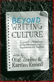 Beyond Writing Culture : Current Intersections of Epistemologies and Practices of Representation, , 1845456750