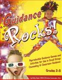 Guidance Rocks! : Reproducible Guidance Games and Activities for Use in Small Group Counseling and Classroom Guidance, Vandawalker, Marianne and Cooper, Kathy, 1889636754
