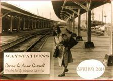 Waystations : Poems Anne Russell, Drawings Howard Garriss,, 061593675X