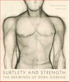 Subtlety and Strength : The Drawings of Dora Gordine, Black, Jonathan and Lloyd, Fran, 0856676756