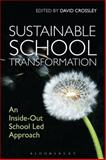 Sustainable School Transformation : An Inside-Out School Led Approach, , 1780936753