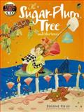 The Sugar-Plum Tree and Other Verses, Eugene Field, 0486476758