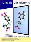 Organic Chemistry, Enhanced Edition, Brown, William H. and Foote, Christopher S., 0538496754