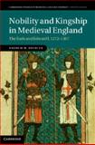 Nobility and Kingship in Medieval England : The Earls and Edward I, 1272-1307, Spencer, Andrew, 110702675X