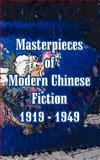 Masterpieces of Modern Chinese Fiction 1919 - 1949, Hsun, Lu, 1410106756