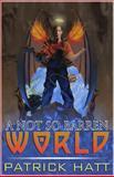 A Not So Barren World, Patrick Hatt, 1475246757