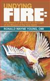 Undying Fire, Ronald Wayne Young Omi, 1481706756
