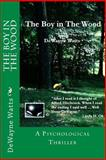 The Boy in the Wood, DeWayne Watts, 1495356752