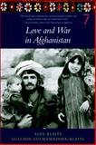Love and War in Afghanistan, Alexander Klaits and Gulchin Gulmamadova-Klaits, 1583226753