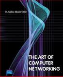 The Art of Computer Networking, Bradford, Russell, 0321306767
