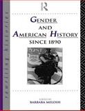 Gender and American History since 1890, , 0415076765