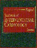 Textbook of Interventional Cardiology, Topol, Eric J., 0721676766