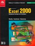 Microsoft Excel 2000 : Introductory Concepts and Techniques, Shelly, Gary B. and Cashman, Thomas J., 0789546760