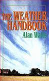 The Weather Handbook, Alan Watts, 0924486767