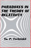 Paradoxes in the Theory of Relativity, Terletskii, Yakov, 1489926763