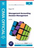 CIMA Official Exam Practice Kit Management Accounting Decision Management 2008, Avis, Jo, 0750686766