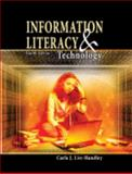 Information Literacy and Technology, List-Handley, Carla, 0757546765
