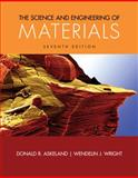 The Science and Engineering of Materials, Askeland, Donald R. and Wright, Wendelin J., 1305076761