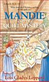 Mandie and the Quilt Mystery, Lois Gladys Leppard, 1556616767