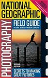 Secrets to Making Great Pictures 2nd Edition