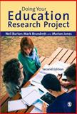 Doing Your Education Research Project, Burton, Neil and Brundrett, Mark, 1446266761