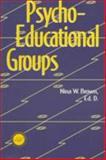 Psychoeducational Groups, Brown, Nina W., 156032676X