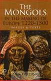 Mongols in the Making of Europe, Fielding, 1905246765