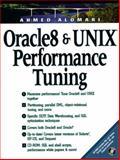 Oracle and Unix Performance Tuning, Alomari, Ahmed, 013907676X