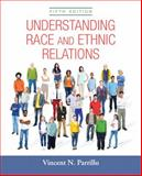 Understanding Race and Ethnic Relations, Parrillo, Vincent N., 0205926762
