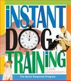 Instant Dog Training, Claire Arrowsmith, 0764146769
