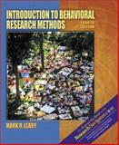 Introduction to Behavioral Research Methods : Research Edition, Leary, Mark R., 0205396763