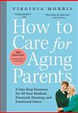 How to Care for Aging Parents, Virginia Morris, 0761166769