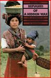 Refugees of a Hidden War : The Aftermath of Counterinsurgency in Guatemala, Manz, Beatriz, 0887066763