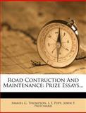 Road Contruction and Maintenance, Samuel C. Thompson, 127818676X
